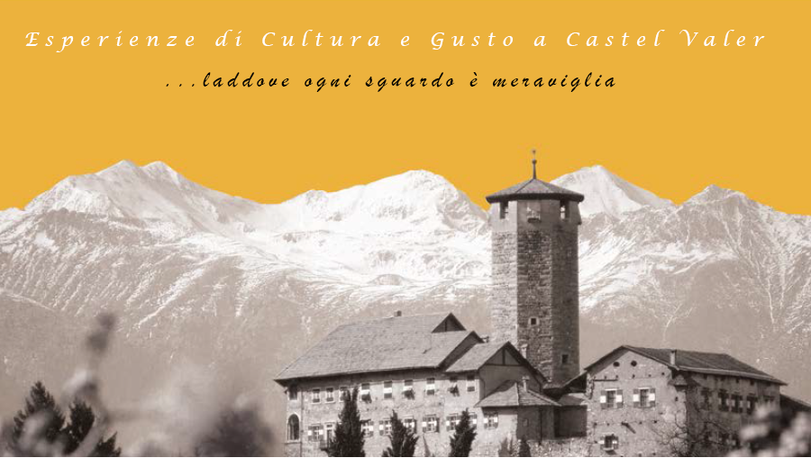 esperienze di cultura e gusto a castel valer