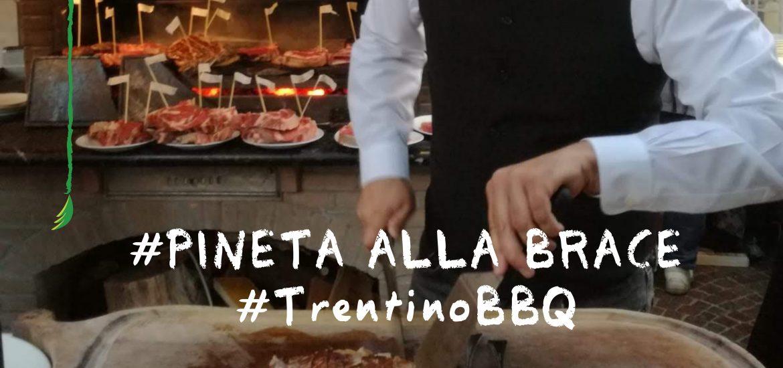 TrentinoBBQ -PinetaallaBrace
